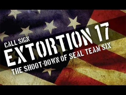 Navy SEAL Extortion 17 EXPOSED – Obama Failures