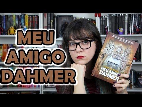 Meu Amigo Dahmer - Derf Backderf [RESENHA]