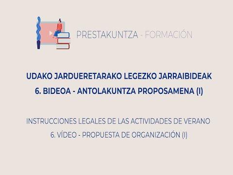 UDAKO JARDUEREN LEGEZKO JARRAIBIDEAK - 6. Antolakuntza Proposamena (I)