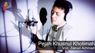 PEJAH KHUSNUL KHOTIMAH - Zainuri Achmad