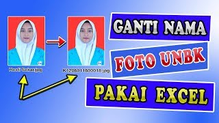 Download Video Ganti nama foto peserta unbk 2019 dengan excel MP3 3GP MP4