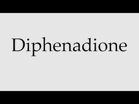 How to Pronounce Diphenadione