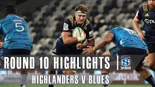 Highlanders v Blues Rd.10 2019 Super rugby video highlights | Super Rugby Video Highlights