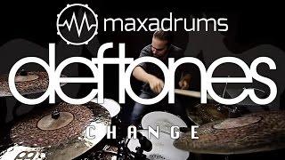 DEFTONES - CHANGE (IN THE HOUSE OF FLIES) [Drum Cover]