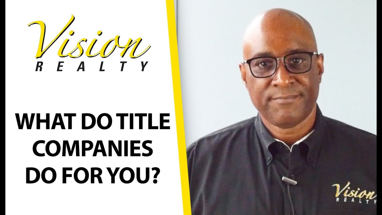 A Title Company's Responsibilities During a Real Estate Transaction