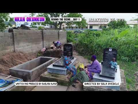 Nkan Okunkun by OWOLABI AJASA Behind The Scene