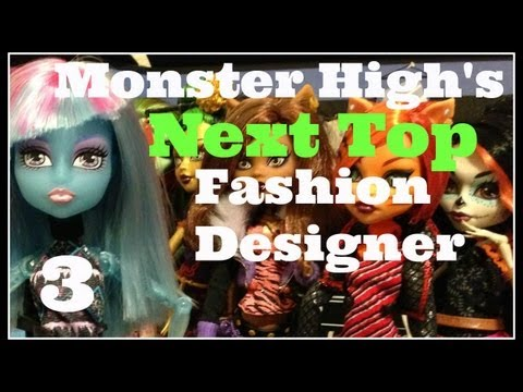 Monster High: Next Top Fashion Designer (Episode 3)