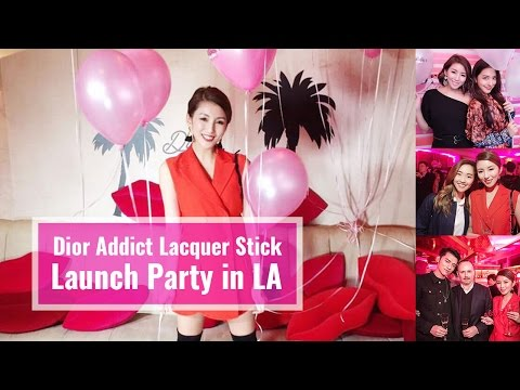 Dior癮誘超模漆光唇釉LA上市派對❤️Dior Addict Lacquer Stick Launch Party in LA