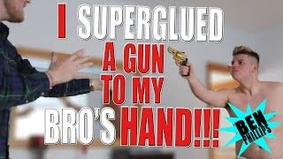 I superglued a gun to my bros hand PRANK!