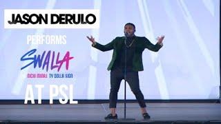 "Video Jason Derulo Performs "" Swalla"" Live At PSL MP3, 3GP, MP4, WEBM, AVI, FLV Maret 2018"