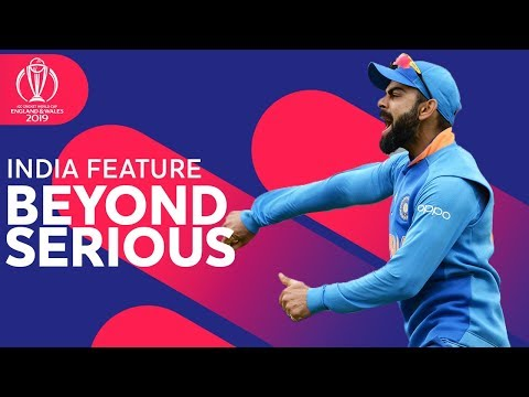 Beyond Serious | India Feature | ICC Cricket World Cup 2019