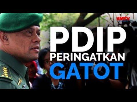 PDIP Peringatkan Gatot