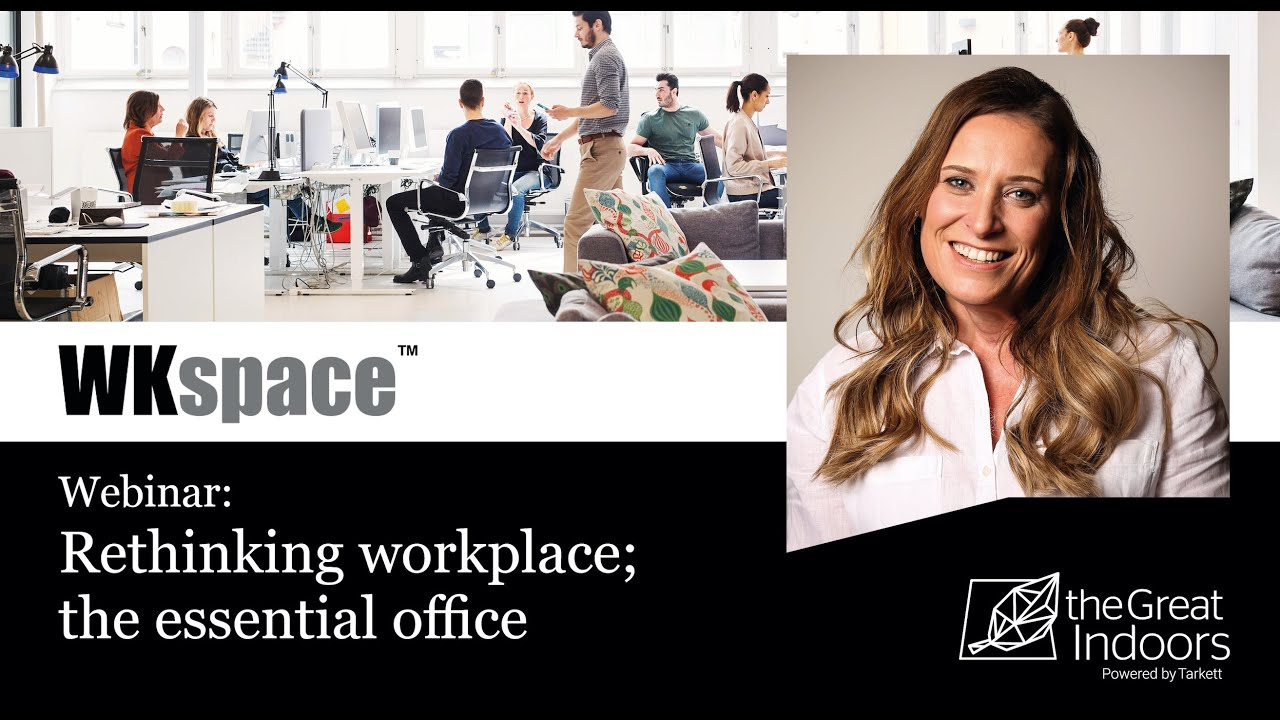 Webinar now on demand: The Essential Office