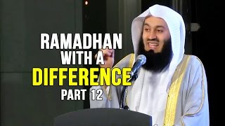 Ramadhan with a Difference - Day 12 - Abdullah Ibn Umm Maktoum&Ja'far Ibn Abi Talib - Mufti Menk
