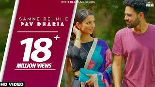 Video Samne Rehni E (Full Video) SOLO | Pav Dharia | White Hill Music | New Punjabi Songs 2018 MP3, 3GP, MP4, WEBM, AVI, FLV September 2018