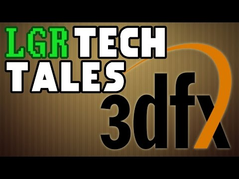 LGR Tech Tales - 3Dfx & Voodoo's Self-Destruction