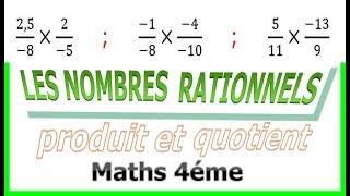Maths 4ème - Les nombres rationnels Produit et Quotient Exercice 4