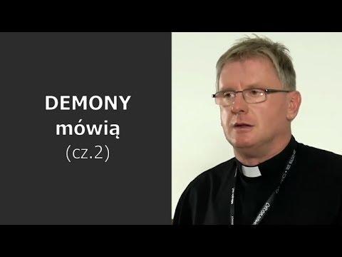 WIDEO. Demony mówią – cz.2