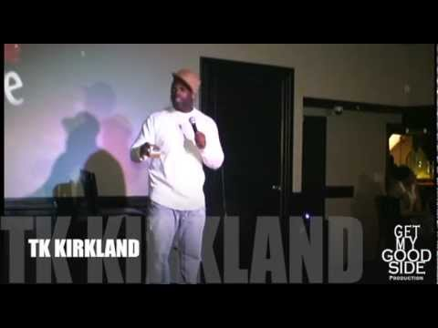 TK KIRKLAND @ GOOD LAUGH COMEDY WEDNESDAYS