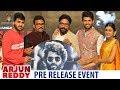 Arjun Reddy Telugu Movie Pre Release Full Event | Vijay Deverakonda | Shalini | #ArjunReddy