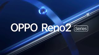 OPPO Reno2 - Empower Your Creativity