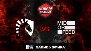 Liquid vs Mid Or Feed, DreamLeague Season 8, game 1 [V1lat, DeadAngel]