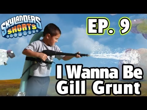I Wish I Had Gill Grunts' Powers - Skylander Shorts (Episode 9)