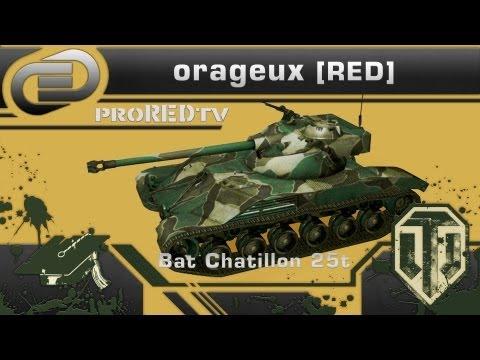 orageux[RED] | Гайд по Batignolles Chatillon 25t
