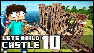 Minecraft Lets Build: Castle - Part 10 - The Tower of Doom!