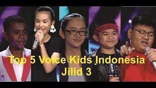 Video TOP 5 Voice Kids Indonesia 2018 Season 3 MP3, 3GP, MP4, WEBM, AVI, FLV November 2018