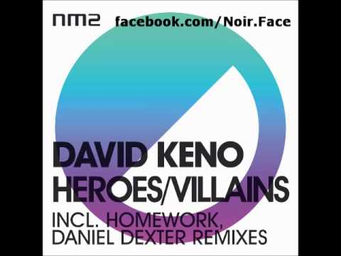 David Keno - Heroes [Original Mix] - NM2