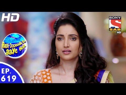 Video Badi Door Se Aaye Hain - बड़ी दूर से आये है - Episode 619 - 19th October, 2016 download in MP3, 3GP, MP4, WEBM, AVI, FLV January 2017