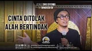 Video Cinta Ditolak Allah Bertindak - Ust. Evie Effendi MP3, 3GP, MP4, WEBM, AVI, FLV Juni 2019