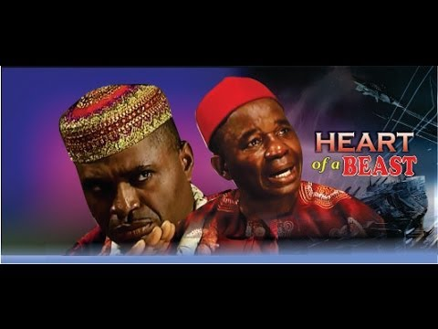 Heart Of A Beast        -  2014 Nigeria Nollywood Movie