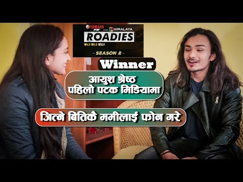 (Himalaya Roadies Winner Ayush Shrestha पहिलो पटक मिडियामा - Nepali Film खेल्ने उनको यस्तो चाहना - Duration: 33 minutes.)