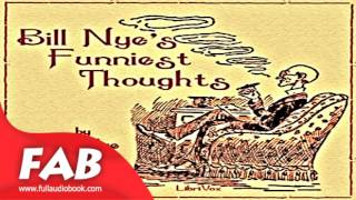 Bill Nye's Funniest Thoughts Full Audiobook by Bill NYE by Humor Audiobook