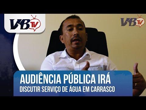 VBTv| Audiência pública discutirá concessão do serviço de água e esgoto em Carrasco Bonito