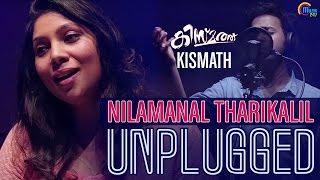 Nilamanal Tharikalil Unplugged - Kismath