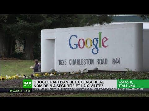 Google partisan de la censure au nom de «la sécurité et la civilité»
