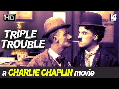 Triple Trouble - Charlie Chaplin Comedy Series - 1918 - HD