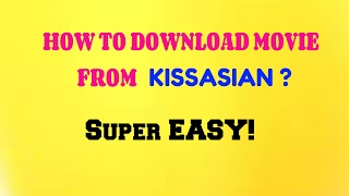 Video HOW TO DOWNLOAD MOVIE IN KISSASIAN 2017 MP3, 3GP, MP4, WEBM, AVI, FLV Maret 2019