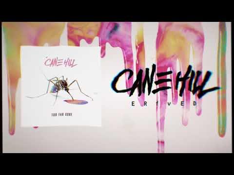 Cane Hill - Erased