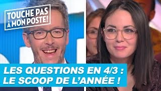 Video Les questions en 4/3 de Jean-Luc Lemoine : Le scoop de l'année ! MP3, 3GP, MP4, WEBM, AVI, FLV Mei 2017