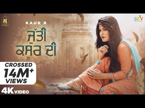 Jutti Kasur Di (Full Video) Kaur B   Sajjan Adeeb   Laddi Gill   Jeona&Jogi   New Punjabi Songs 2020