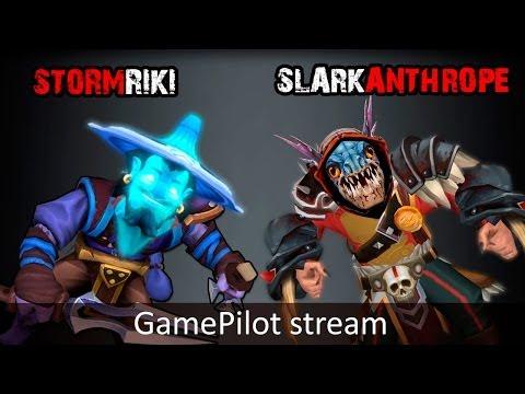 StormRiki + Slarkanthrope GamePilot Stream 17.03