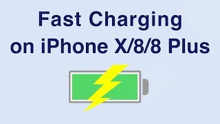 Fast Charging on iPhone X/8/8 Plus: How Fast Is It?