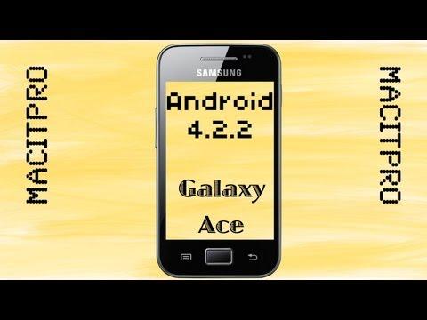 Rom JellyBean ACE 4.2.2 Samsung Galaxy GTS5830M.i.C,T y s5839i