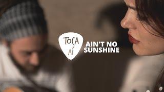 Ain't no Sunshine - Bill Withers (Arele Pradella e Victor Pradella cover acústico) Nossa Toca