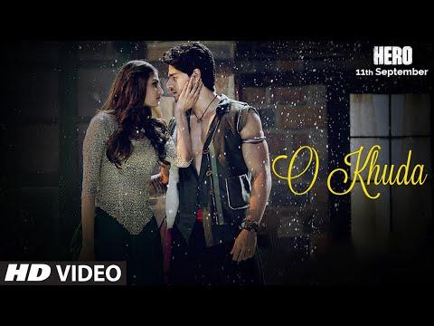 O Khuda VIDEO Song | Hero | Sooraj Pancholi, Athiy