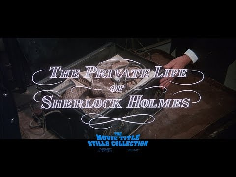 The Private Life of Sherlock Holmes (1970) title sequence